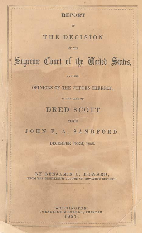 Dred Scott v. Sandford, 60 U.S. 393 (1856)
